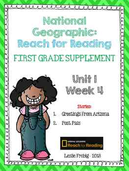 1st Grade National Geographic Reading Series: Reach for Reading (Unit 1, Week 4)