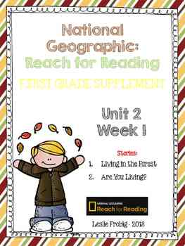 1st Grade National Geographic Reading Series: Reach for Reading (Unit 2, Week 1)