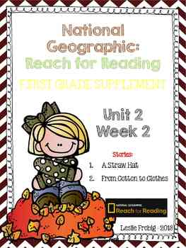 1st Grade National Geographic Reading Series: Reach for Reading (Unit 2, Week 2)