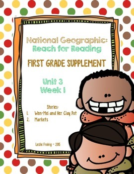1st Grade National Geographic Reading Series: Reach for Reading (Unit 3, Week 1)
