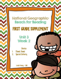1st Grade National Geographic Reading Series: Reach for Reading (Unit 3, Week 2)