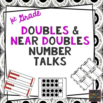 1st Grade Number Talks: Doubles and Near Doubles