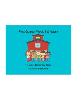 Ohio Common Core 1st Grade Numeracy Board First Quarter, First Week