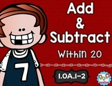 Add and Subtract To 20 Math Tasks and Exit Tickets
