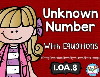 Unknown Numbers Math Tasks and Exit Tickets