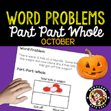 1st Grade October Word Problems - Part Part Whole