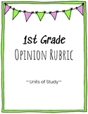 1st Grade Opinion Writing Rubric