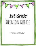 1st Grade Opinion Writing Rubric