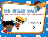 1st Grade Peer Literacy Strategies (PALS) Lesson 3