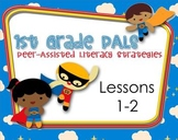 1st Grade Peer Literacy Strategies (PALS) Lessons 1 & 2
