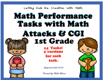 1st Grade Performance Tasks with CGI & Math Attacks!