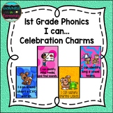 1st Grade Phonics I can...Celebration Charms