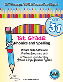 1st Grade Phonics and Spelling D'Nealian Week 31 (un-, pre-, dis-)