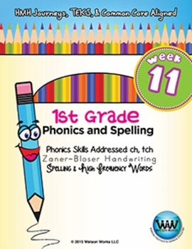 1st Grade Phonics and Spelling Zaner-Bloser Week 11 (ch, tch)