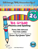 1st Grade Phonics and Spelling Zaner-Bloser Week 26 (Final