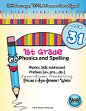 1st Grade Phonics and Spelling Zaner-Bloser Week 31 (un-, pre-, dis-)