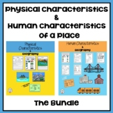 1st Grade: Physical and Human Characteristics of a Place