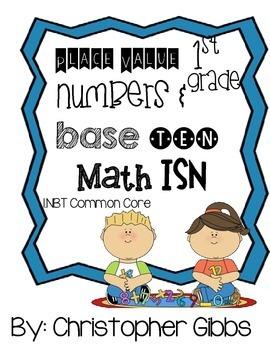 1st Grade Place Value Curriculum (Entire Curriculum Unit) Common Core Aligned