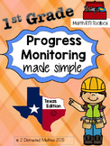 1st Grade Progress Monitoring Pack:  TX Edition