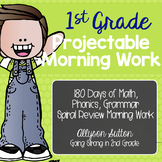 1st Grade Projectable Morning Work 180 Days