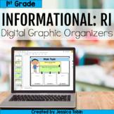 1st Grade RI Informational Digital Graphic Organizers with Digital Reading