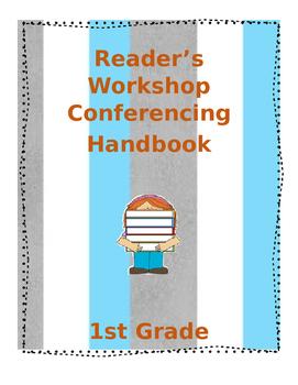 1st Grade Reader's Workshop Conferencing Handbook