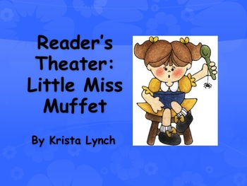 1st Grade Reader's Theater:  Little Miss Muffet and the Spider