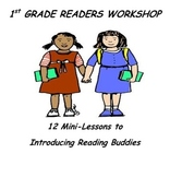 1st Grade Readers Workshop- Introducing Reading Buddies