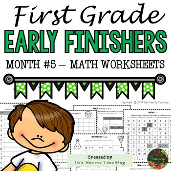 1st Grade Math Worksheets (1st Grade Early Finisher Activities) MONTH #5