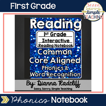 1st Grade Reading (Phonics and Word Rec) Interactive Journal {CCSS Aligned}
