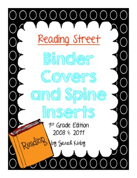 1st Grade Reading Street Binder Covers and Spine Inserts