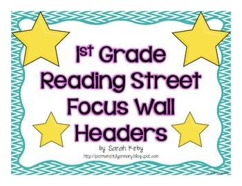 1st Grade Reading Street Focus Wall Headers