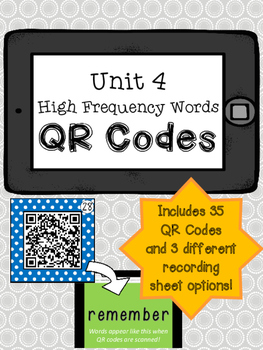 1st Grade Reading Street High Frequency Words QR Codes - Unit 4