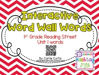 1st Grade Reading Street: Interactive Word Wall: Unit 1  QR Codes