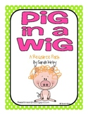 Pig in a Wig Resource Pack