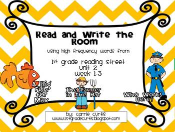 1st Grade Reading Street: Read and Write the Room: Unit 2, week 1-3
