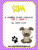 1st Grade Reading Street: Unit R week 1: Sam
