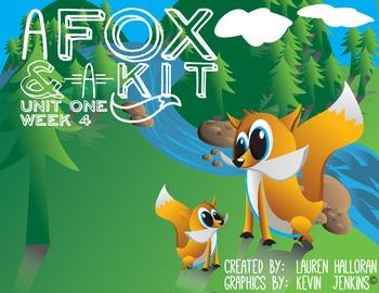 1st Grade Reading Street Unit 1 Week 4 Fox and a Kit