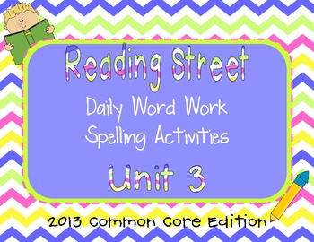 1st Grade Reading Street Unit 3 Common Core Daily Word Wor