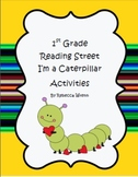 Reading Street  I'm A Caterpillar Literacy Activities