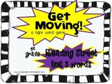 Get Moving!:1st Grade Reading Street Unit 3:  A HFW game