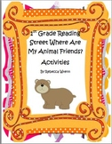 First Grade Reading Street  Where Are My Animal Friends Activities