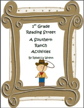 Reading Street  A Southern Ranch Literacy Activities