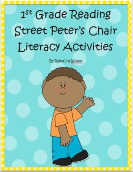 First Grade Reading Street Peter's Chair Literacy Activities