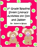 First Grade Reading Street Dot and Jabber Literacy Activities
