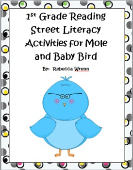 Reading Street Mole and Baby Bird Literacy Activities