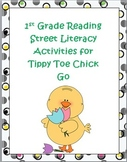 First Grade Reading Street  Tippy Toe Chick Go Literacy Activities