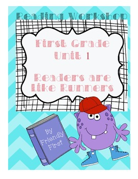 1st Grade Reading Unit 1 Charts & Teaching Points