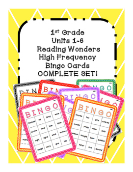 1st Grade Reading Wonders COMPLETE SET UNIT 1-6 High Frequency BINGO!