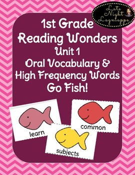 1st Grade Reading Wonders Unit 1 Oral Vocab & High Frequency Word Go Fish Game!